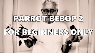 Download FOR BEBOP 2 BEGINNERS ONLY Video
