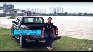 Download [XEHAY.VN] Đánh giá xe Nissan Navara EL 649 triệu tại Việt Nam |4k| 2016 2017 Video