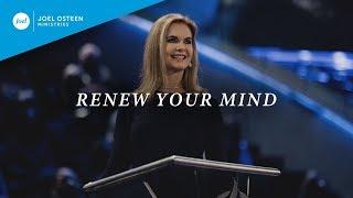 Download Renew Your Mind | Victoria Osteen Video