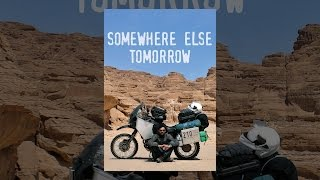 Download Somewhere Else Tomorrow Video