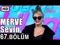 Download İşte Benim Stilim - Merve Sevin - 67. Bölüm 7. Sezon Video