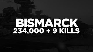 Download World of Warships - Bismarck 234,000 + 9 Kills Video