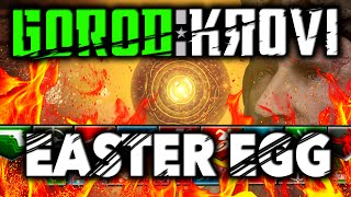 GOROD KROVI EASTER EGG: ″GAUNTLET OF SIEGFRIED″ TUTORIAL