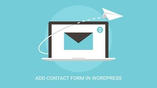 Download How to Create a Contact Form in WordPress Video