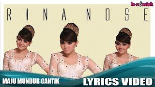 Download Rina Nose - Maju Mundur Cantik (Official Lyrics Video) Video