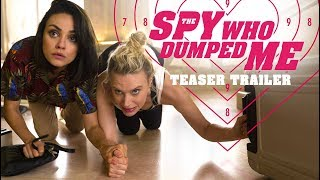 Download The Spy Who Dumped Me (2018 Movie) Teaser Trailer – Mila Kunis, Kate McKinnon, Sam Heughan Video