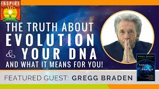 Download 🌟 GREGG BRADEN: The TRUTH About EVOLUTION and Your DNA & What it Means for YOU! | Human by Design Video