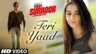 Download TERI YAAD Video Song | TERAA SURROOR | Himesh Reshammiya, Badshah | T-Series Video