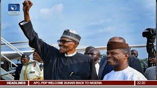 Download Pres Buhari Returns After 103 Days Of Medical Vacation 19/08/17 Pt.1 | News@10 | Video