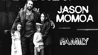 Download Jason Momoa (Khal Drogo). Family (his parents, wife, kids) Video