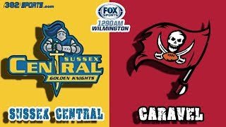 Download Sussex Central visits Caravel Academy 302Sports/Fox Sports Game of the Week LIVE from Caravel Video