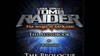 Download Tomb Raider: The Angel of Darkness Audiobook - 00 The Prologue Video