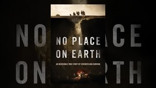 Download No Place On Earth Video