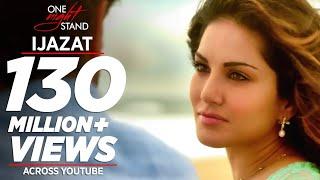 Download IJAZAT Video Song | ONE NIGHT STAND | Sunny Leone, Tanuj Virwani | Arijit Singh, Meet Bros |T-Series Video