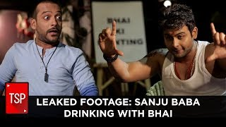 Download TSP Fukrapanti | Leaked Footage: Sanju Baba Drinking With Bhai After Release Video