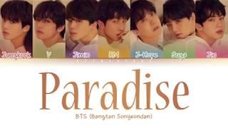 Download BTS (방탄소년단) - Paradise (낙원) (Color Coded Lyrics/Han/Rom/Eng) Video