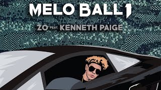 Download (ZO) Lonzo Ball - Melo Ball 1 Ft. Kenneth Paige Video