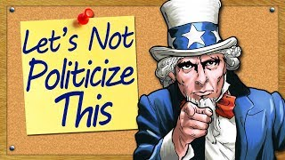 Download Let's Not Politicize This Video