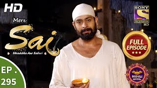 Download Mere Sai - Ep 295 - Full Episode - 9th November, 2018 Video