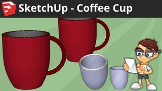 Download SketchUp: Coffee Cup Video