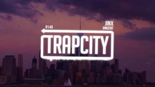 Download Vincent - Jinx Video