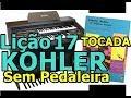 Download Kohler- Lição 17 (Órgão CCB) Video