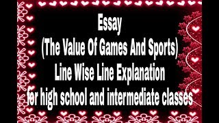 Download Essay-(The Value Of Games And Sports) for class high school and intermediate classes Video