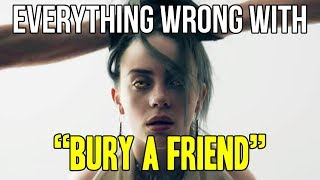 Download Everything Wrong With Billie Eilish - ″Bury a Friend″ Video