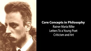 Download Rainer Maria Rilke, Letters to Young Poet | Criticism and Art | Philosophy Core Concepts Video