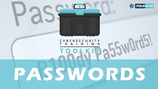 Download End-User Cybersecurity Training Toolkit - Video 1 - Passwords Video