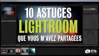 Download 10 astuces sur Lightroom que vous m'avez partagées - F/1.4 S05E10 Video