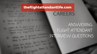 Download How-To Answer Flight Attendant Interview Questions (STAR Format) Video