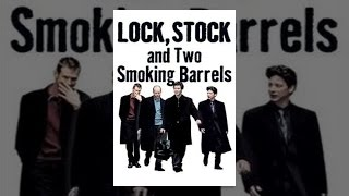 Download Lock, Stock and Two Smoking Barrels Video