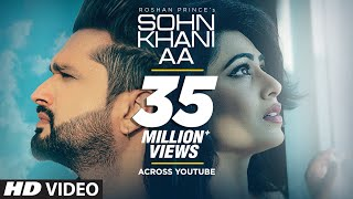 Download Sohn Khani Aa: Roshan Prince (Full Song) Jaggi Singh | Maninder Kailey | Latest Punjabi Songs 2019 Video
