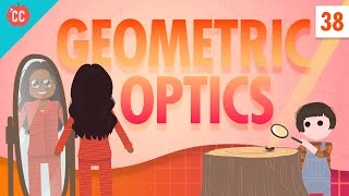 Download Geometric Optics: Crash Course Physics #38 Video