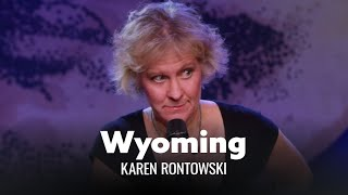 Download Wyoming Is Boring. Karen Rontowski - Full Special Video