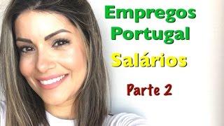 Download EMPREGOS EM PORTUGAL/SALÁRIOS - Samantha Gama Video