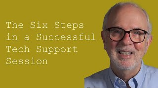 Download The Six Steps in a Successful Tech Support Session: Customer Service Training 101 Video
