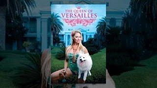 Download Queen of Versailles Video