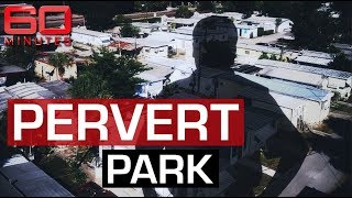 Download Trailer park entirely inhabited by paedophiles and sex offenders | 60 Minutes Australia Video