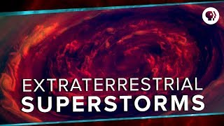 Download Extraterrestrial Superstorms | Space Time Video