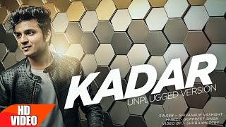 Download Kadar | Mankirt Aulakh (Unplugged Version) | Shivankur Vashisht | Punjabi Viral Song | Speed Records Video