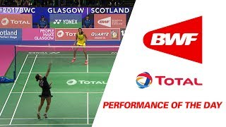 Download Performance Of The Day | Badminton Day 7 F- TOTAL BWF World Championships 2017 Video