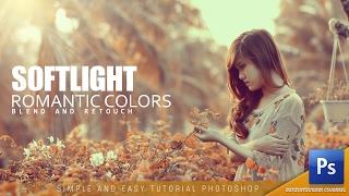 Download Blend and Retouch Soft Light Romantic Color Photoshop Tutorial Video