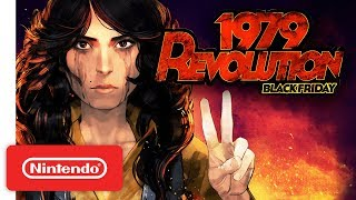 Download 1979 Revolution: Black Friday - Launch Trailer - Nintendo Switch Video