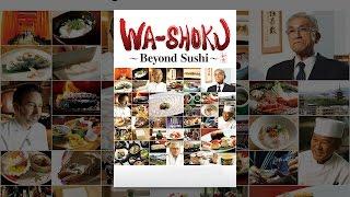 Download Wa-Shoku: Beyond Sushi Video
