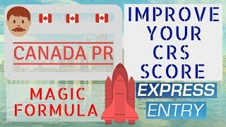 Download 🇨🇦 How to Improve CRS score (Magic Formula with proof) | Expess Entry 2018 Video