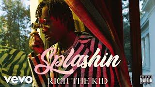 Download Rich The Kid - Splashin (Audio) Video