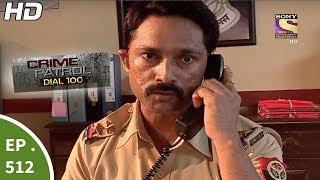 Download Crime Patrol Dial 100 - क्राइम पेट्रोल - Kalyanpur Murder Case - Ep 512 - 20th June, 2017 Video