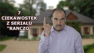 Download 7 CIEKAWOSTEK Z SERIALU ″RANCZO″ Video